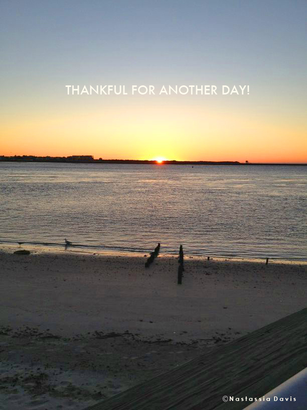 Thankful for another day